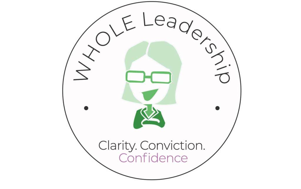 Whole Leadership - Clarity, Conviction, and Confidence Logo