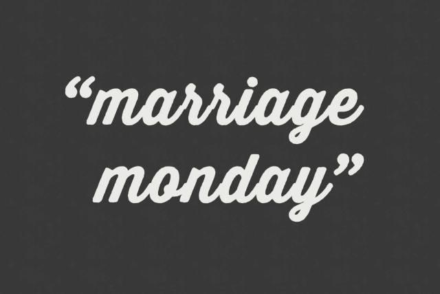 Marriage-Mondays