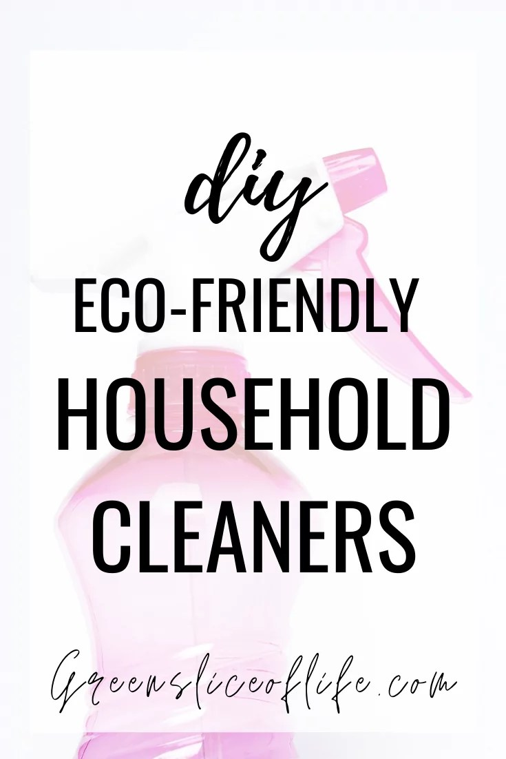 Pinterest image for DIY Eco-friendly household cleaners