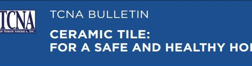 TCNA Health & Safety Bulletin