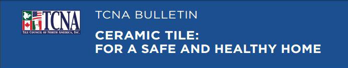 TCNA Health & Safety Bulletin