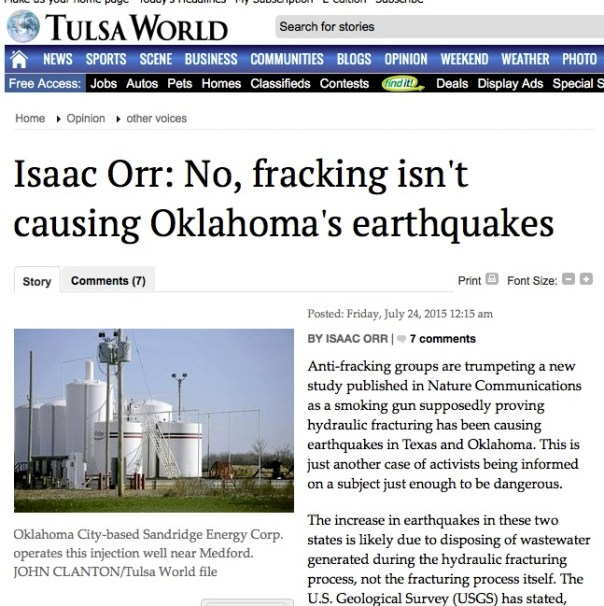 Isaac Orr: No, fracking isn't causing Oklahoma's earthquakes Anti-fracking groups are trumpeting a new study published in Nature Communications as a smoking gun supposedly proving hydraulic fracturing has been causing earthquakes in Texas and Oklahoma. This is just another case of activists being informed on a subject just enough to be dangerous. The increase...