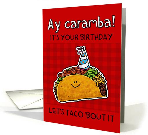 Birthday Taco Humor Card 1160832