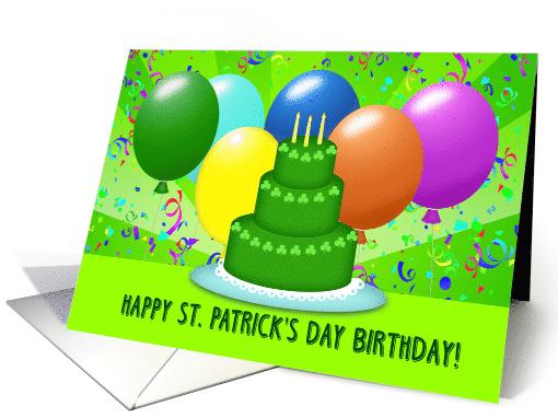 Happy St Patrick S Day Birthday Balloons Cake And 779464