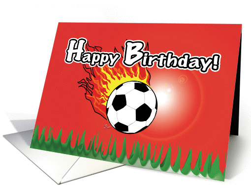 Happy Birthday Soccer Ball Red Fire Soccer Birthday Card