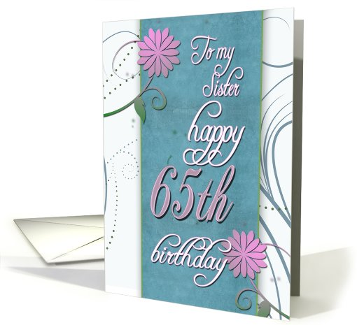 Happy 65th Birthday To Sister Card 411217