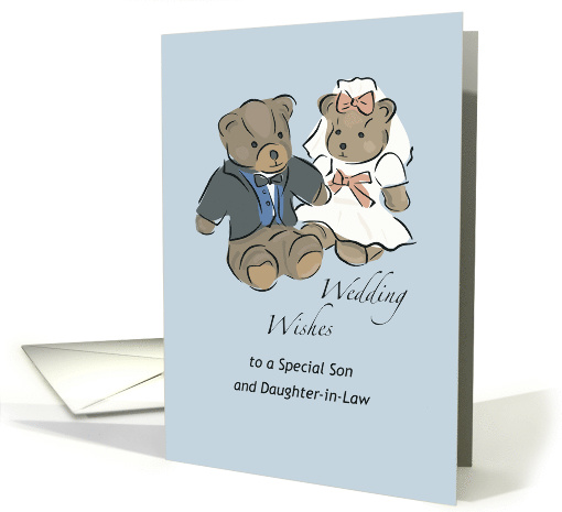 Wedding Wishes To Son And Daughter In Law Bride And Groom Bears Card