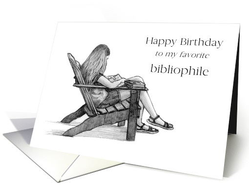 Happy Birthday To Favorite Bibliophile Book Lover Girl Reading Card