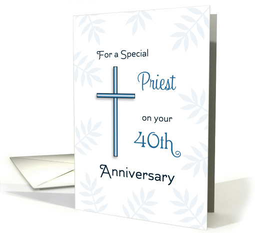 For Priest 40th Ordination Anniversary Greeting Card