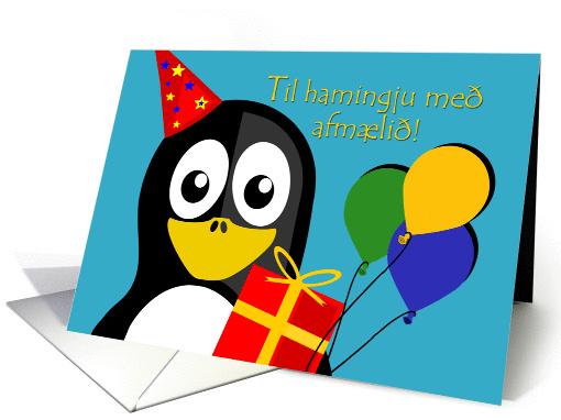 Happy Birthday In Icelandic Penguin Party Animal Card 1394662