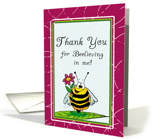 Thank You For Believing In Me Card 848069