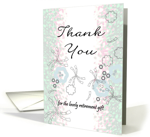 Thank You For The Retirement Gift Abstract Design With