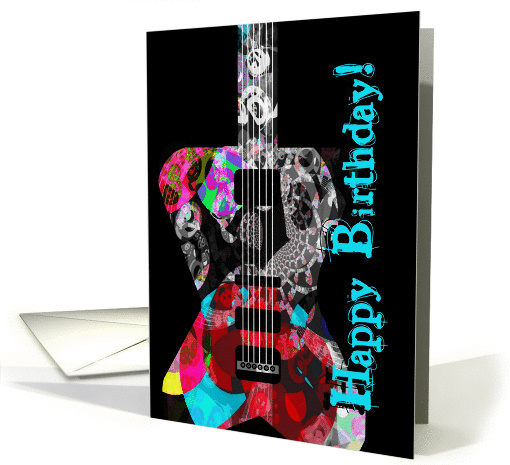 Happy Birthday To A Guitar Fan Or Player You Rock Cool Guitar Card