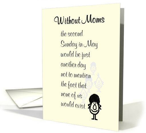 Without Moms A Funny Mothers Day Poem For Mom Card