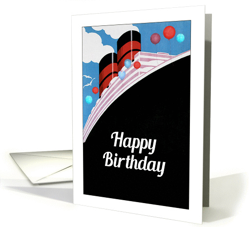 Happy Birthday Cruise Ship Vintage Design Card 1373484