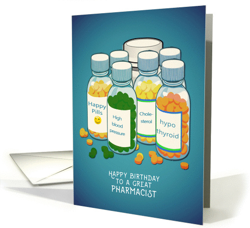 Happy Birthday To A Great Pharmacist Tablets Pills Card