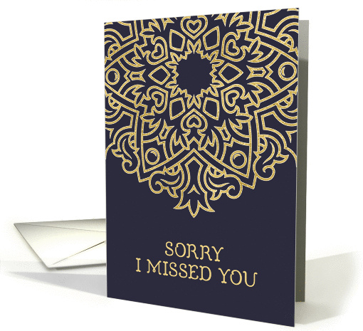 Sorry I Missed You CustomerClient Relations Gold Effect