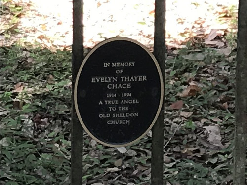 Sign on gate to Old Sheldon Church Ruins In Memory of Evelyn Thayer Chace