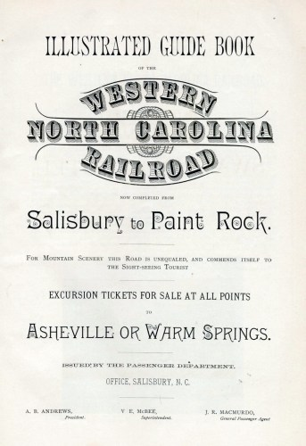 Western North Carolina Railroad Illustrated Guide Book Excursion Tickets for Sale at All Points to Asheville or Warm Springs