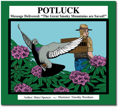 "Potluck, Message Delivered: The Great Smoky Mountains are Saved!"" By Marci Spencer"