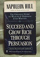 Succees and grow rich through persuasion