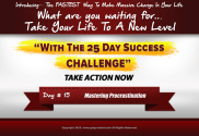 Day 15 of the 25 Day Success Challenge