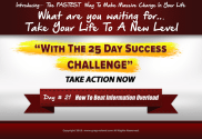Day 21 of the 25 day success challenge