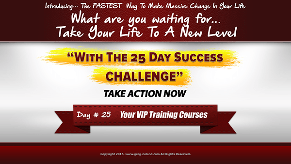 Day 25: Your VIP Training Courses