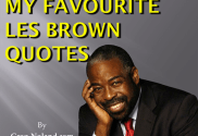 My Favourite Les Brown Quotes