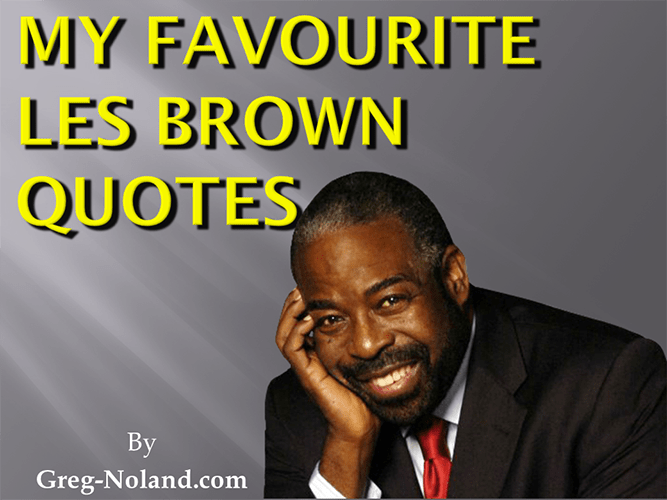 Allow Les Brown To Motivate The Entrepreneur In You