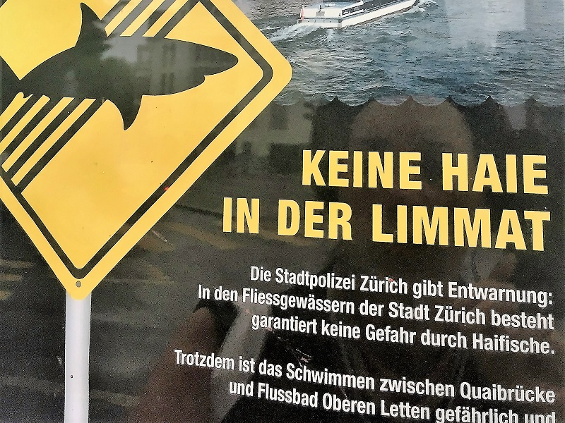 Keine haie in der Limmat: a curious sign stating that sharks are not welcome in the Limmat River