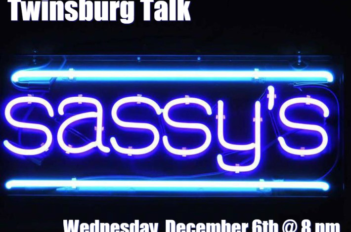 Twinsburg Talk at Sassy's