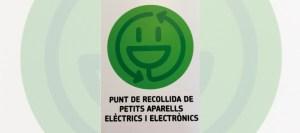 campanya recollida d'aparells elèctrics del RAEE a les botigues, per aparells de fins a 25 cm.