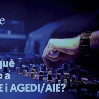 Per què pago a SGAE i AGEDI/AIE? que pago a SGAE i AGEDI/AIE?