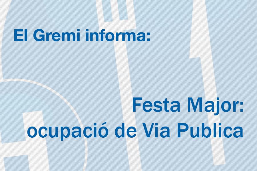 Festa Major: ocupació de Via Publica