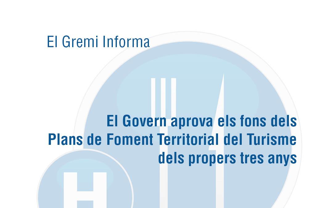 El Govern aprova els fons dels Plans de Foment Territorial del Turisme dels propers tres anys