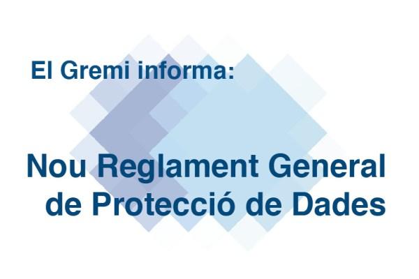 El nou Reglament General de Protecció de Dades