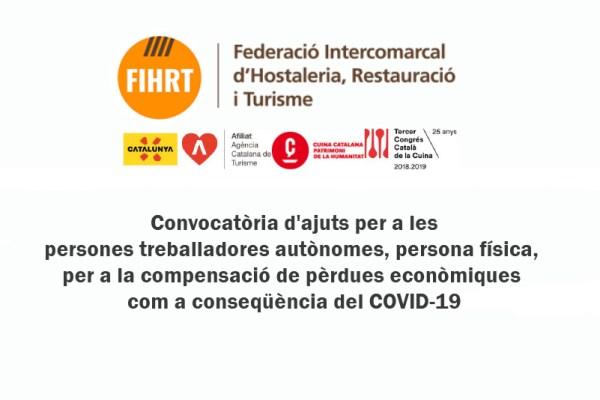 Convocatòria d'ajuts per a les persones treballadores autònomes, persona física, per a la compensació de pèrdues econòmiques com a conseqüència del COVID-19