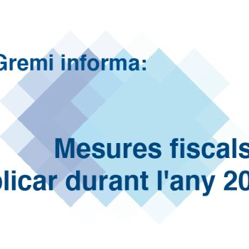 Mesures fiscals a aplicar durant l'any 2021
