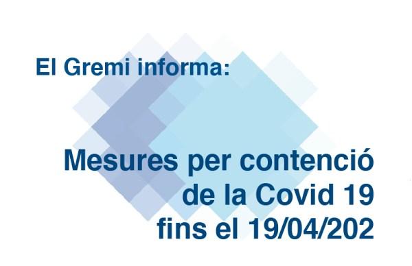 Mesures per contenció de la Covid 19 fins el 19/04/2021