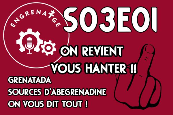 #EnGrenatge #16 ON EST DE RETOUR !!!!