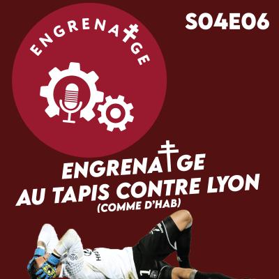 #EnGrenatge #22: Au tapis contre Lyon