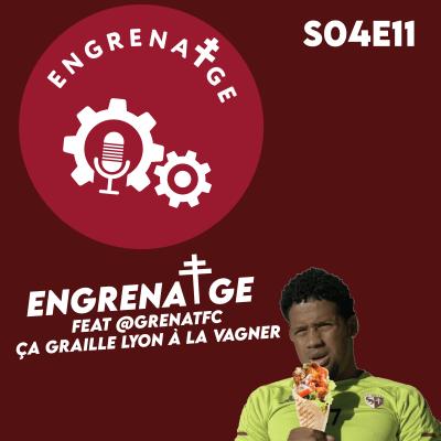 #EnGrenatge #27 feat @GrenatFC, ça graille Lyon à la Vagner!