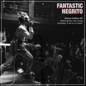 """Fantastic Negrito's June 24, 2015 release, """"Fantastic Negrito"""" is as raw, tender, funny, and honest as you could ever want."""