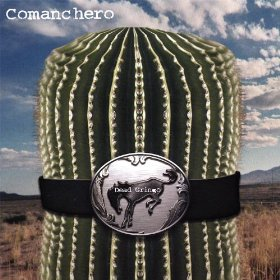 "Comanchero's 2008 release, ""Dead Gringo,"" available at Amazon.com"