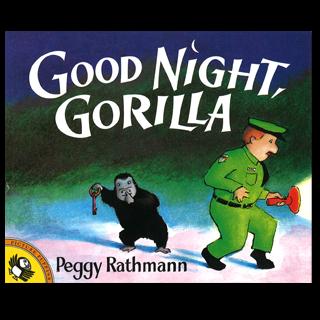 Good Night, Gorilla, by Peggy Rathmann