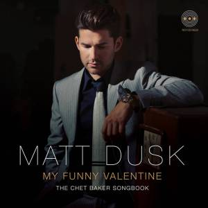 """""""My Funny Valentine—The Chet Baker Songbook"""""""