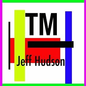 TM, by Jeff Hudson; 2015