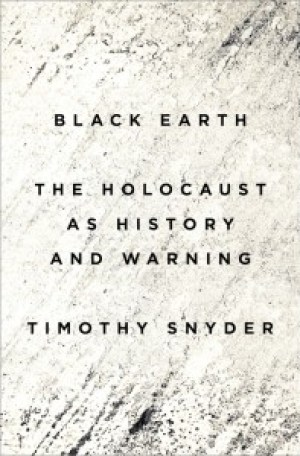 """Black Earth: The Holocaust as History and Warning;"" availble now from Amazon.com"