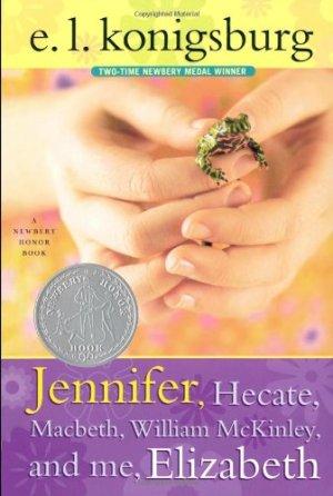 """Jennifer, Hecate, Macbeth, William McKinley, and Me, Elizabeth,"" by E.L. Konigsburg, 1967"